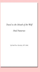 Travel in the Mouth of the Wolf